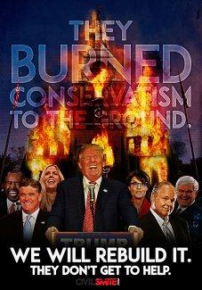 Trump Burned Conservatism.jpg